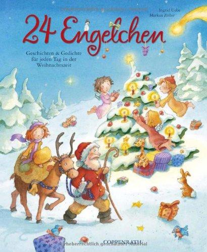 24 Engelchen: Geschichten & Gedichte für jeden Tag in der Weihnachtszeit