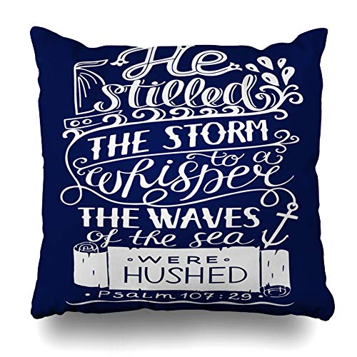 Ahawoso Throw Pillow Cover Peace Scripture Hand Lettering He Stilled Storm Whisper Drawn Christian Anchor Anchorage Aspiration Home Decor Pillowcase Square Size 16 x 16 Inches Zippered Cushion -