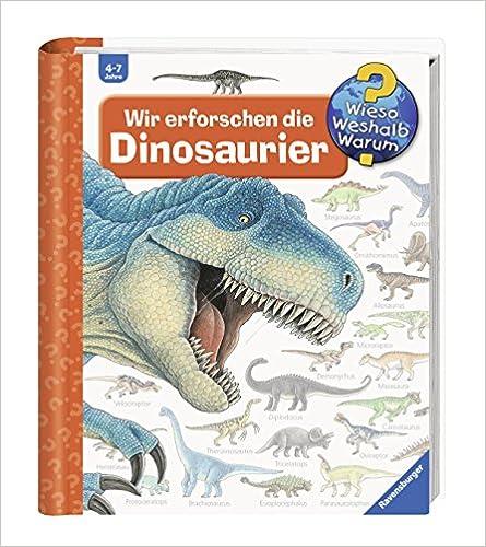 Download Pdf Wir Erforschen Die Dinosaurier Wieso Weshalb Warum