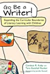 Go Be a Writer!: Expanding the Curric...