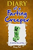 Diary of a Farting Creeper: Book 1: Why Does the