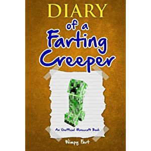 Diary-of-a-Farting-Creeper-Book-1-Why-Does-the-Creeper-Fart-When-He-Should-Explode-Volume-1-Paperback--13-Dec-2015