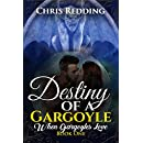 Destiny of a Gargoyle (When Gargoyles Love Book 1)