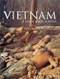 Vietnam: A Visual Encyclopedia by Philip Gutzman (2002-10-01)