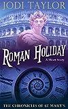 """""""Roman Holiday (The Chronicles of St Mary)"""" av Jodi Taylor"""