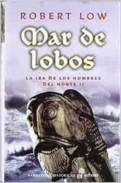 2. Mar de lobos (Narrativas Históricas)