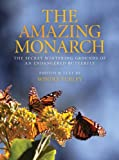 The Amazing Monarch, Windle Turley, 0989220109