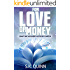 For Love or Money (Crafting a Self-Publishing Career Book 2)