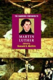 The Cambridge Companion to Martin Luther (Cambridge Companions to Religion)