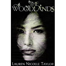 The Woodlands (Book 1 The Woodlands Series)