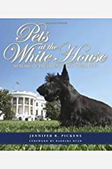 Pets at the White House: 50 Years of Presidents and Their Pets Hardcover