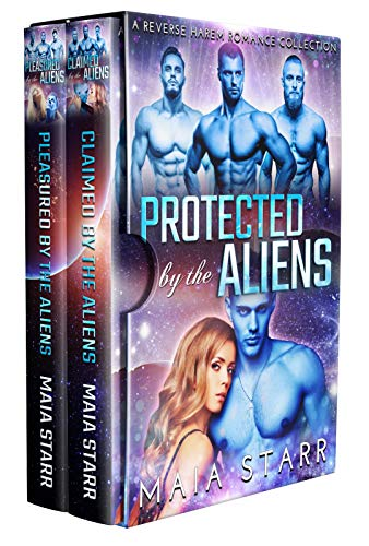 Protected By The Aliens: A Reverse Harem Romance Collection