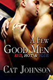 A Few Good Men: Red, Hot & Blue (Red, Hot, & Blue Book 7)