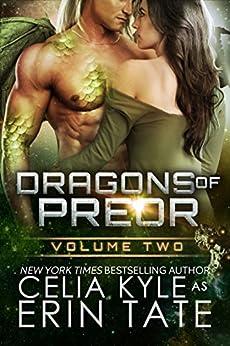 Dragons of Preor Volume Two (Scifi Alien Weredragon Romance Books 4-7) by [Kyle, Celia]