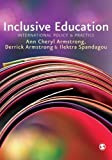 img - for Inclusive Education: International Policy & Practice by Armstrong, Ann Cheryl, Armstrong, Derrick, Spandagou, Ilektr (2009) Paperback book / textbook / text book