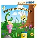 The Brave Bilbuggies
