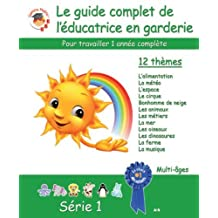 By Gamins Malins Le guide complet de l'educatrice en garderie, Serie 1 [Paperback]