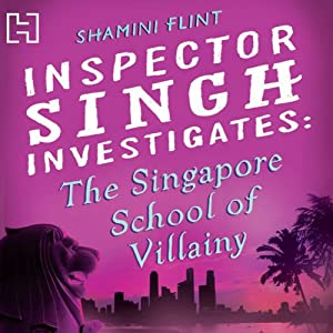 The Singapore School of Villainy Hörbuch