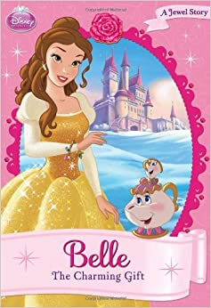 Belle: The Charming Gift (Disney Princess Chapter Book: A Jewel Story