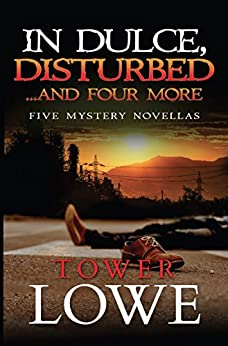 In Dulce, Disturbed...and Four More by [Tower Lowe]