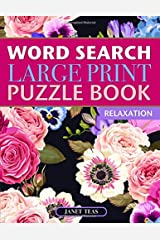 Word Search Large Print Puzzle Book: Relaxation Paperback