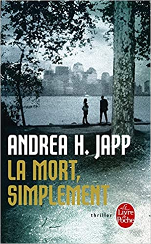 La Mort Simplement Policier Thriller French Edition