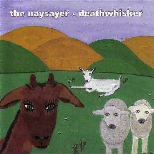 The Naysayer Deathwhisker