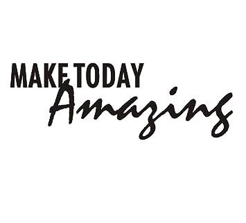 Make Today Amazing Motivational Wall Art