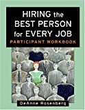 Hiring the Best Person for Every Job, Participant Workbook