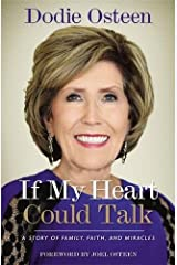 If My Heart Could Talk: A Story of Family, Faith, and Miracles Paperback
