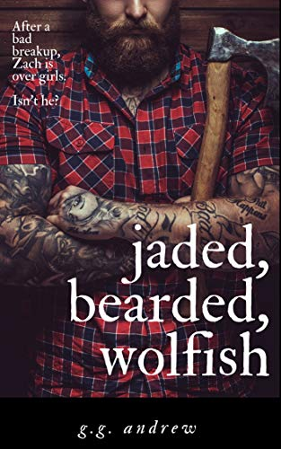 Jaded, Bearded, Wolfish: A Halloween Romance (Crazy, Sexy, Ghoulish Book 3) ()