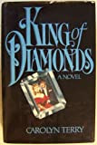 King of Diamonds, Carolyn Terry, 0688041108