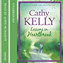 Lessons in Heartbreak Audiobook by Cathy Kelly Narrated by Aoife McMahon
