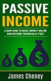 #8: Passive Income: Learn How To Make Money Online And Become Financially Free