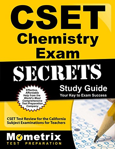 CSET Chemistry Exam Secrets Study Guide: CSET Test Review for the California Subject Examinations for Teachers