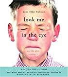 img - for Look Me in the Eye: My Life with Asperger's book / textbook / text book
