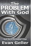 The Problem with God, Evan Geller, 1494253267