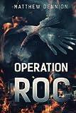 Operation R.O.C: A Kaiju Thriller