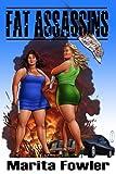 Fat Assassins (The Fat Adventure Series Book 1)