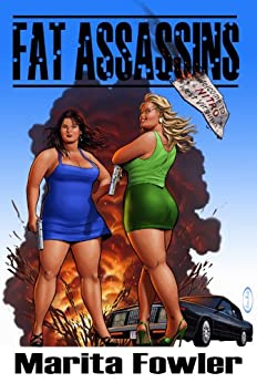 Fat Assassins (The Fat Adventure Series Book 1) by [Fowler, Marita]