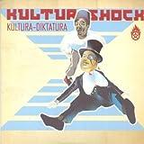 Kultura Diktatura by Kultur Shock (2004-07-06)