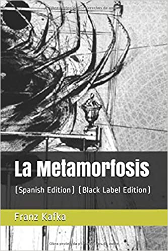 La Metamorfosis: (Spanish Edition) (Black Label Edition) (Spanish)