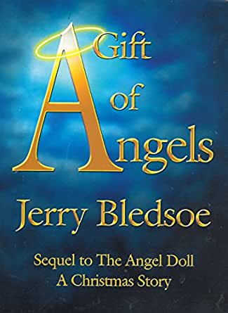 A Christmas Story Sequel.A Gift Of Angels Sequel To The Angel Doll A Christmas Story