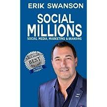 Social Millions: Social Media, Marketing & Branding