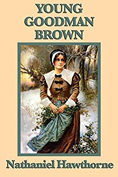 use of irony in young goodman brown Sample student essay on hawthorne's young goodman brown the irony of young goodman brownthe irony in young goodman brown is apparent throughout the story.
