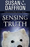 img - for Sensing Truth (A Jennings and O'Shea Novel) (Volume 3) book / textbook / text book