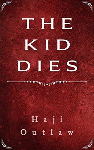 The Kid Dies