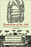 Symbolism of the Ark: Universal Symbolism of the