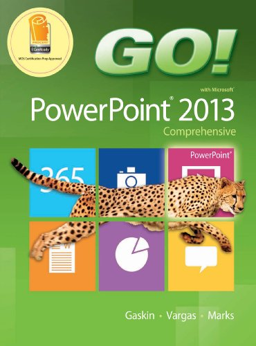 GO! with Microsoft PowerPoint 2013 Comprehensive Pdf