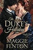 The Duke's Holiday (The Regency Romp Trilogy)
